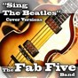 Album Sing the beatles (vocal cover versions) de The Fab Five Band