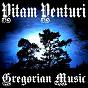 Album Gregorian music de Vitam Venturi
