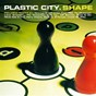 Compilation Plastic city.shape avec Harry Vincent / Forteba / Caffeine People / El Farouki / Lukas Greenberg...
