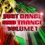 Compilation Just dance and trance vol.1 avec P. Lion / DJ Choose, Scificon / Arty, Misha Kitone / Luca Antolini, 2life / Mike NRG...
