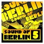 Compilation Sound of berlin 5 - the finest club sounds selection of house, electro, minimal and techno avec Klartraum / Sound of Berlin 5 / The Finest Club Sounds Selection of House, Electro, Minimal & Techno / Dinky / Adam Port...