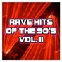 Compilation Rave hits of the 90s, vol. 2 avec Hardfloor / Electric Factory / RMB / Interactive / Perplexer...