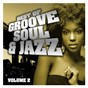 Compilation Best of groove, soul & jazz, vol. 2 avec Alan Silvestri / Tony Wilson / The Undisputed Truth / K Kaye / Lyn Christopher...