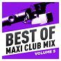 Compilation Best of maxi club mix, vol. 5 avec Al Green / Al Jackson / William Mitchell / Tina Turner / Astor Piazzolla, D Wikley, B Reynolds, n Delon...