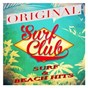 Compilation Surf club (original surf & beach hits) avec Bob Marley & the Wailers / Farley, Young / The Frogmen / Westmoreland / The Ventures...