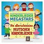 Album Die allerschönsten deutschen kinderlieder de Kinderlieder Megastars