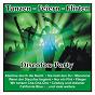 Compilation Tanzen - feiern - flirten - discofox-party avec Denise / Angela Dupree / La Banda del Sol / Die Partygeier / Martin Mendes...