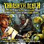 Compilation Thrash 'til death avec Toxik / Tankard / Overkill / Laaz Rockit / Death Angel...