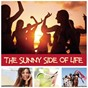 Compilation The sunny side of life avec Carlos Santana / Mark Medlock / Miami Sound Machine / DJ Jazzy Jeff / The Fresh Prince...