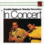 Album In concert: volume 1 & 2 de Freddie Hubbard & Stanley Turrentine / Stanley Turrentine