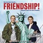 Compilation Friendship! music from the original motion picture avec Joachim Witt / Silbermond / Amp / Mathias Kellner / Chris...