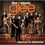Album Glee: the music, journey to regionals de Glee Cast
