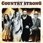 Compilation Country strong (original motion picture soundtrack) avec Faith Hill / Gwyneth Paltrow / Chris Young & Patty Loveless / Patty Loveless / Sara Evans...