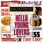 Compilation Celebrate broadway volume 5: hello young lovers avec Jim Walton / Barbara Cook / Stephen Douglass / Andrea Fierson / Once On This Island Ensemble...