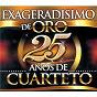 Compilation Exageradisimo de oro: 25 años de cuarteto avec La Barra / Chebere / Manto Negro / Orly / Sebastián...