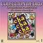 Album Colección De Oro: Bailando Al Compás Del Cha Cha Chá, Vol. 1 de Orquesta América