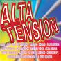Compilation Alta Tension avec Rainbow / Juan Y Juan / Los Tíos Queridos / Juan Marcelo / Donald...