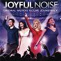 Compilation Joyful noise avec Keke Palmer / Dolly Parton / Queen Latifah / Jeremy Jordan / Kirk Franklin...