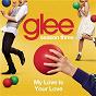 Album My love is your love (glee cast version) de Glee Cast
