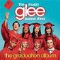 Album Glee: the music, the graduation album de Glee Cast