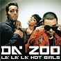 Album La la la (hot girls) (kai) de Da Zoo