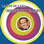 Album La voz de cuba - miguelito valdés de Miguelito Valdés