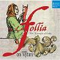 Album La follia - the triumph of folly de Ensemble Oni Wytars / Diego Ortiz / Antonio Vivaldi