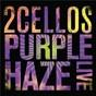 Album Purple haze (live) de 2cellos