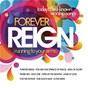 Compilation Forever reign avec One Sonic Society / Michael W. Smith / Casting Crowns / Vertical Worship / Andi Rozier...
