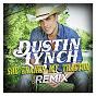 Album She cranks my tractor de Dustin Lynch