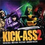 Compilation Kick-ass 2 avec Jones Danko / James Flannigan / Hanni el Khatib / Union J / Chlöe Howl...