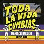 """Album """"Toda la vida"""" cumbias con el mariachi méxico de pepe villa de Mariachi México de Pepe Villa"""