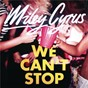 Album We can't stop de Miley Cyrus