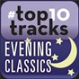 Compilation #Top10tracks - evening classics avec Angelika Kirchschlager / Pierre Boulez / Claude Debussy / Léopold Stokowski / Esa-Pekka Salonen...