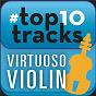 Compilation #Top10tracks - virtuoso violin avec Michael Rabin / Niccolò Paganini / Jascha Heifetz / Félix Mendelssohn / Hilary Hahn...