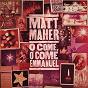 Album O come, o come, emmanuel de Matt Maher