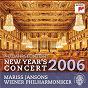Album New year's concert 2006 de Mariss Jansons & Wiener Philharmoniker / Wiener Philharmoniker