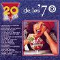 Compilation 20 Exitos de los '70 avec Rainbow / La Joven Guardia / Tormenta / Palito Ortega / Juan Y Juan...