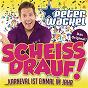 Album Scheiss drauf! (...karneval ist einmal im jahr) de Peter Wackel