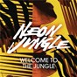 Album Welcome to the jungle (remixes) de Neon Jungle