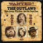 Album Wanted! the outlaws de Waylon Jennings, Willie Nelson, Jessi Colter / Willie Nelson / Jessi Colter
