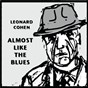 Album Almost like the blues de Léonard Cohen