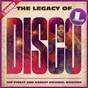 Compilation The Legacy of Disco avec Idris Muhammad / George Duke / Archie Bell / The Drells / The Jacksons...