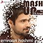 Album Emraan hashmi mashup (by DJ angel) de Pritam / Sharib Toshi, Pritam & KK / KK