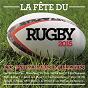 Compilation La fête du rugby 2015 avec Camping Orchestra / Virage Sud / The Jumpers / Don Benington / Le Pack...