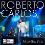 Album Primera fila (portuguese version) de Roberto Carlos
