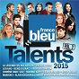 Compilation Talents france bleu 2015, vol. 2 avec Roch Voisine / Patrick Fiori Et Patrick Bruel / Patrick Bruel / Florent Mothe / Eddy Mitchell...