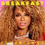 Album Breakfast de Fleur East