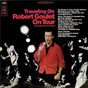 Album Traveling on (live) de Robert Goulet