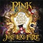 "Album Just like fire (from the original motion picture ""alice through the looking glass"") de Pink"